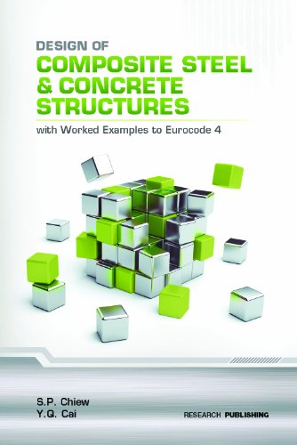 9789810769475: Design of Composite Steel and Concrete Structures - With Worked Examples to Eurocode 4