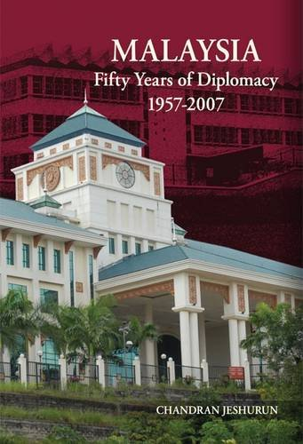 9789810807634: Malaysia: Fifty Years of Diplomacy 1957-2007