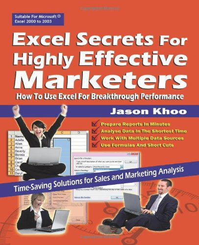 9789810809140: Excel Secrets For Highly Effective Marketers: How To Use Excel For Breakthrough Performance