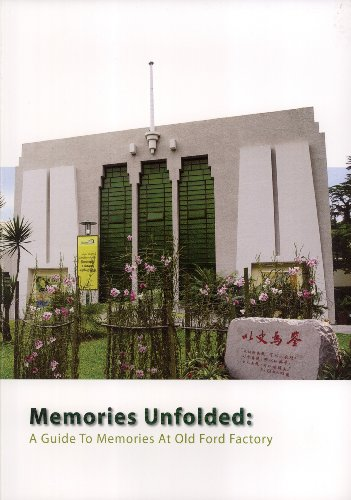 Memories Unfolded: A Guide to Memories At Old Ford Factory: Ong Yanqing Vanessa, Tan Tik Loong ...