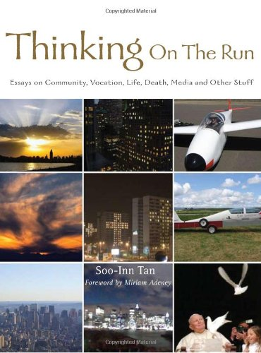 9789810820435: Thinking on the Run: Essays on Community, Vocation, Life, Death, Media and Other Stuff