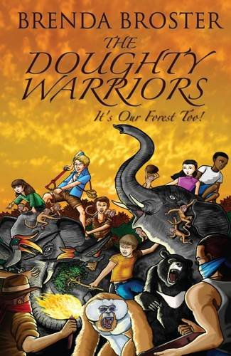 9789810831493: The Doughty Warriors 'It's Our Forest Too!'
