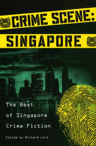 Crime Scene: Singapore: The Best of Singapore Crime Fiction: Stephen Leather