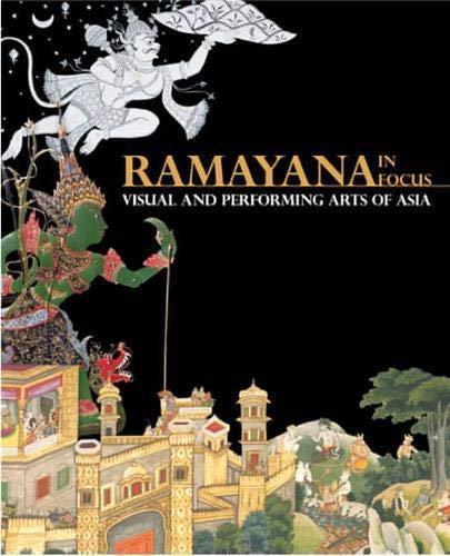 Ramayana in Focus: Visual and Performing Arts of Asia (Paperback)