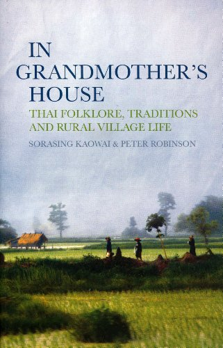 9789810866587: In Grandmother's House: Thai Folklore, Traditions, and Rural Village Life