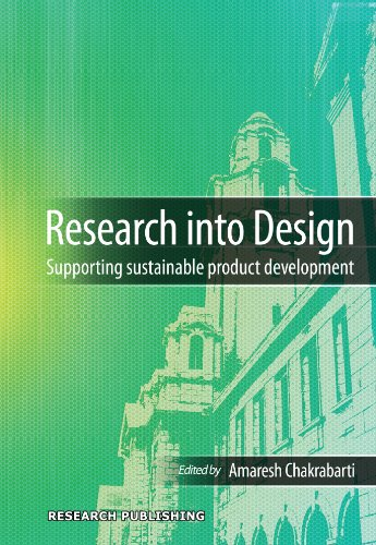 Research into Design -- Supporting Sustainable Product: Amaresh Chakrabarti
