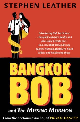 9789810877767: Bangkok Bob and The Missing Mormon