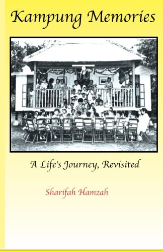 9789810884390: Kampung Memories: A Life's Journey, Revisited