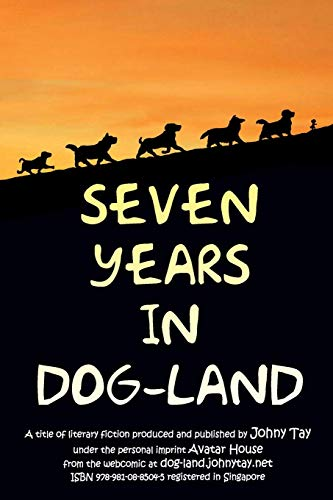 9789810885045: Seven Years in Dog-Land