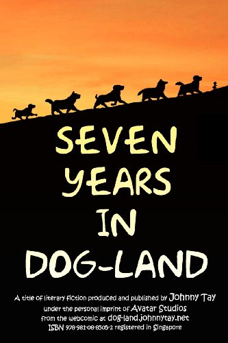9789810885052: Seven Years in Dog-Land