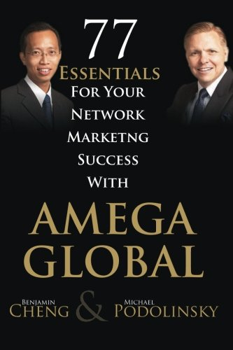 9789810891312: 77 Essentials For Your Network Marketing Success With Amega Global