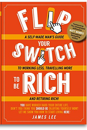 9789810901691: Flip Your Switch To Be Rich