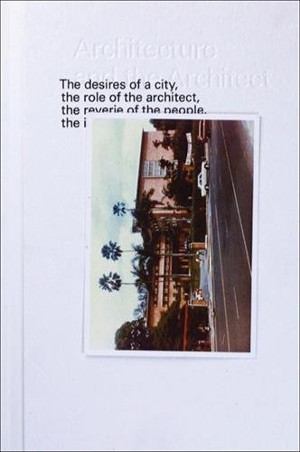 9789810913496: Architecture and the Architect:: Image-making in Singapore