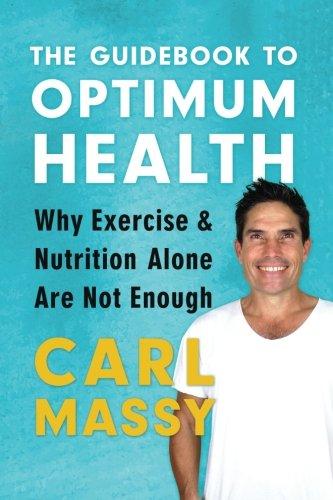 9789810914080: The Guidebook to Optimum Health (The Guidebook Series) (Volume 2)