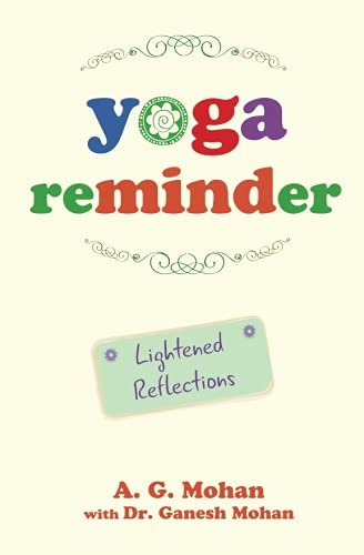9789810943387: Yoga Reminder: Lightened Reflections