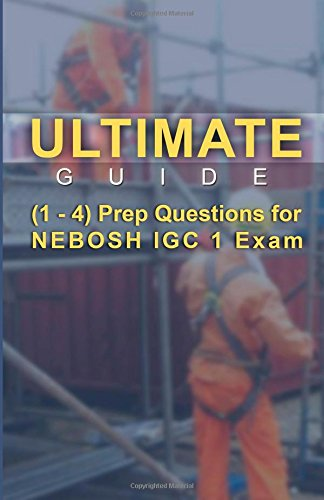 9789810952051: Ultimate Guides (1 - 4) Prep Questions for NEBOSH IGC 1 Exam