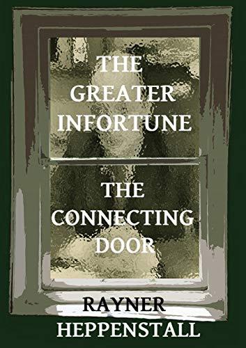 9789810967611: The Greater Infortune / The Connecting Door