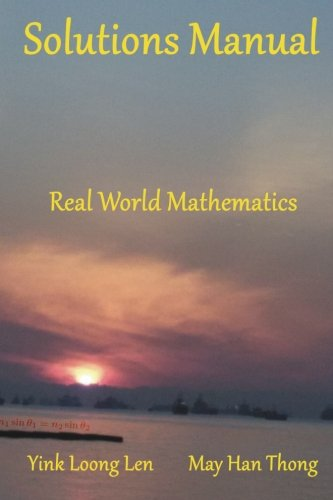 9789810981983: Solutions Manual: Real World Mathematics