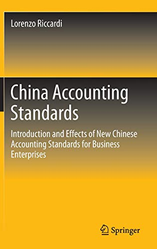 9789811000041: China Accounting Standards: Introduction and Effects of New Chinese Accounting Standards for Business Enterprises