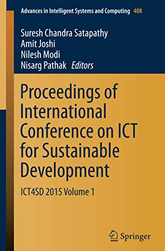 Proceedings of International Conference on ICT for Sustainable Development: Suresh Chandra ...