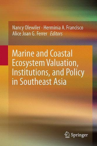 9789811001390: Marine and Coastal Ecosystem Valuation, Institutions, and Policy in Southeast Asia