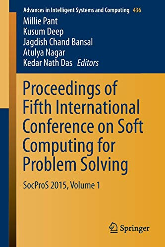 Proceedings of Fifth International Conference on Soft Computing for Problem Solving: SocProS 2015, ...
