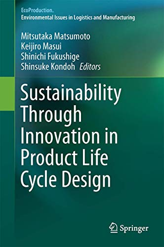 9789811004698: Sustainability Through Innovation in Product Life Cycle Design (EcoProduction)