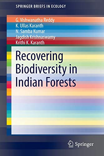 Recovering Biodiversity in Indian Forests (SpringerBriefs in: Reddy, G. Vishwanatha