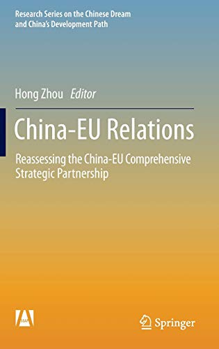 China-EU Relations: Reassessing the China-EU Comprehensive Strategic Partnership (Research Series ...