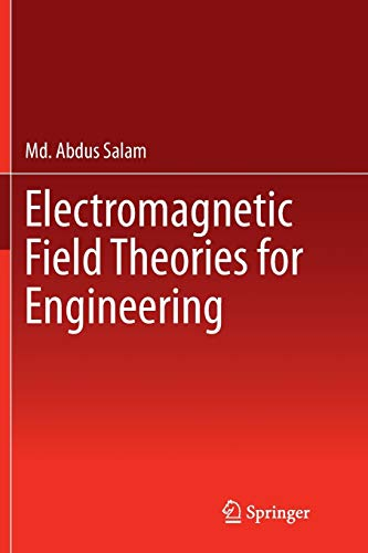 9789811011832: Electromagnetic Field Theories for Engineering