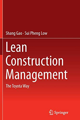 9789811012389: Lean Construction Management: The Toyota Way