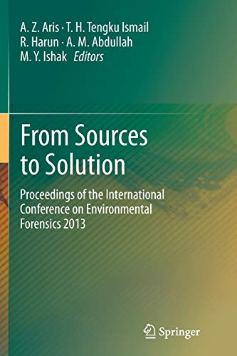 From Sources to Solution: Proceedings of the: A.Z. Aris, T.H.