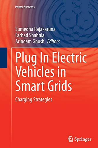 9789811013737: Plug In Electric Vehicles in Smart Grids: Charging Strategies (Power Systems)