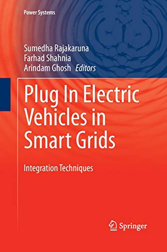 9789811013768: Plug In Electric Vehicles in Smart Grids: Integration Techniques (Power Systems)