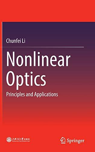 9789811014871: Nonlinear Optics: Principles and Applications