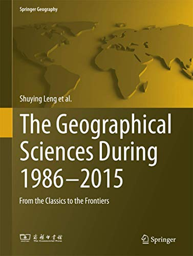 The Geographical Sciences During 1986—2015: From the: Leng, Shuying (Author)/