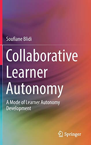 9789811020469: Collaborative Learner Autonomy: A Mode of Learner Autonomy Development