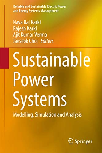 Sustainable Power Systems: Modelling, Simulation and Analysis: Karki, Nava Raj