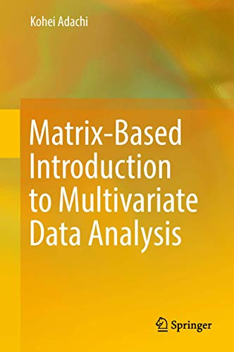 9789811023408: Matrix-Based Introduction to Multivariate Data Analysis