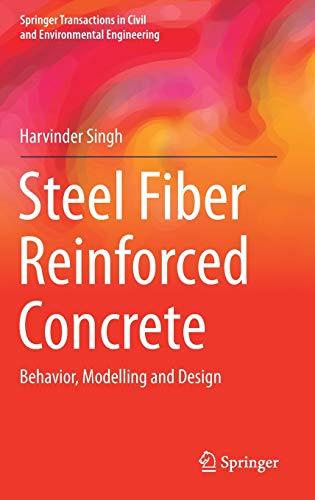 9789811025068: Steel Fiber Reinforced Concrete: Behavior, Modelling and Design (Springer Transactions in Civil and Environmental Engineering)