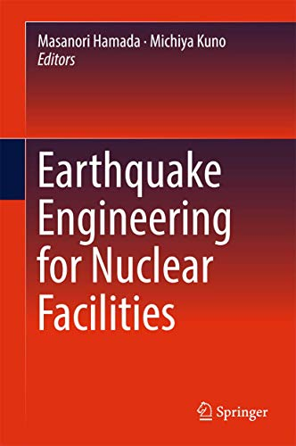 9789811025150: Earthquake Engineering for Nuclear Facilities