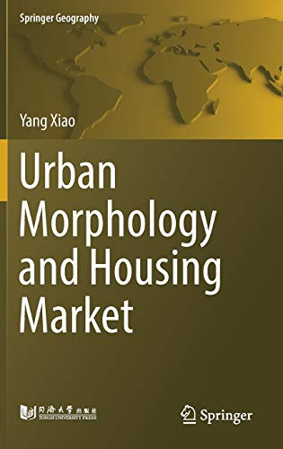 9789811027611: Urban Morphology and Housing Market (Springer Geography)