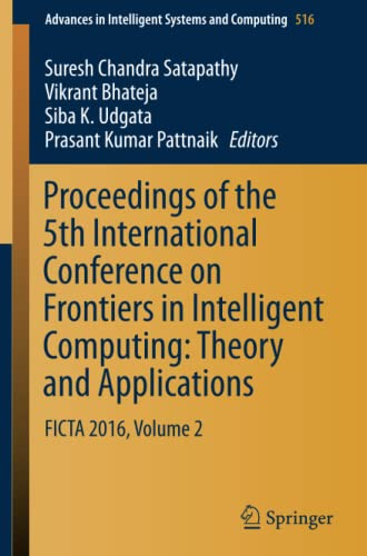 Proceedings of the 5th International Conference on Frontiers in Intelligent Computing: Theory and ...
