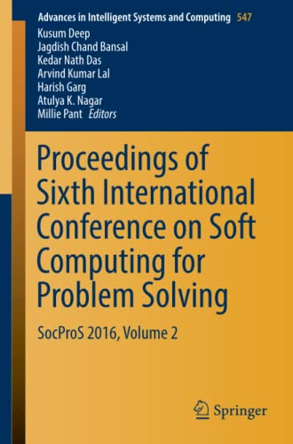 Proceedings of the Sixth International Conference on: Kusum Deep (editor),