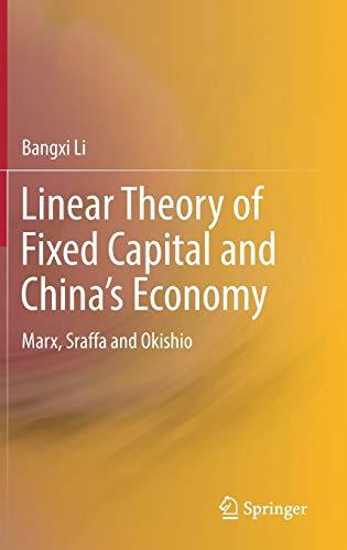 9789811040641 - Linear Theory of Fixed Capital and China's Economy Bangxi Li - Book