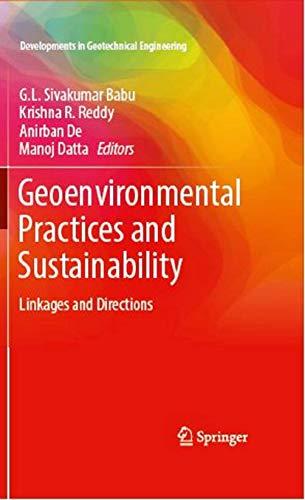 Geoenvironmental Practices and Sustainability: G.L. Sivakumar Babu