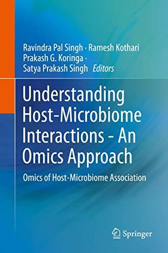 Understanding Host-Microbiome Interactions - An Omics Approach: Singh, Ravindra Pal