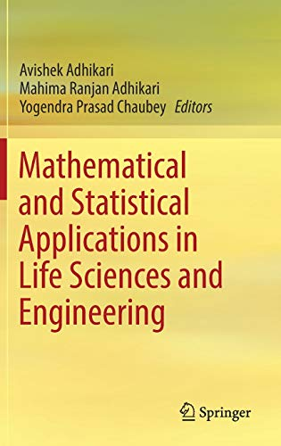 Mathematical and Statistical Applications in Life Sciences