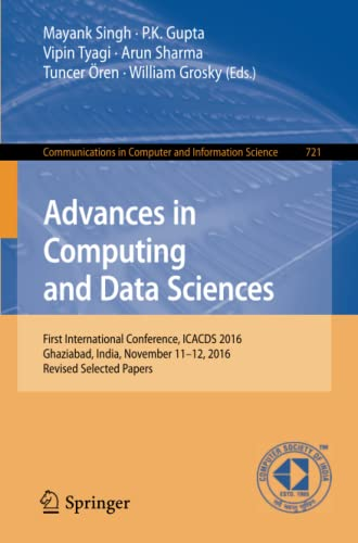 Advances in Computing and Data Sciences: First