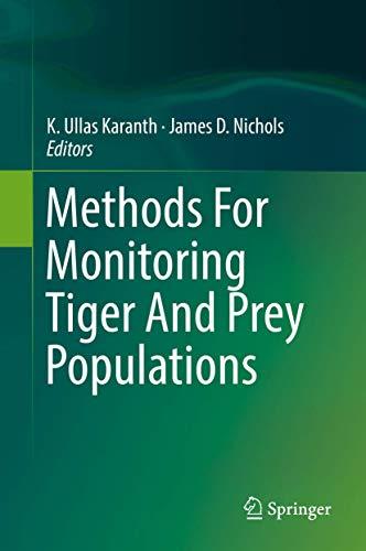Methods For Monitoring Tiger And Prey Populations: Springer